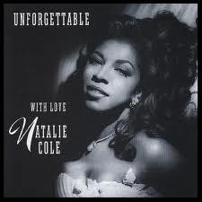 Natalie Cole - Unforgettable